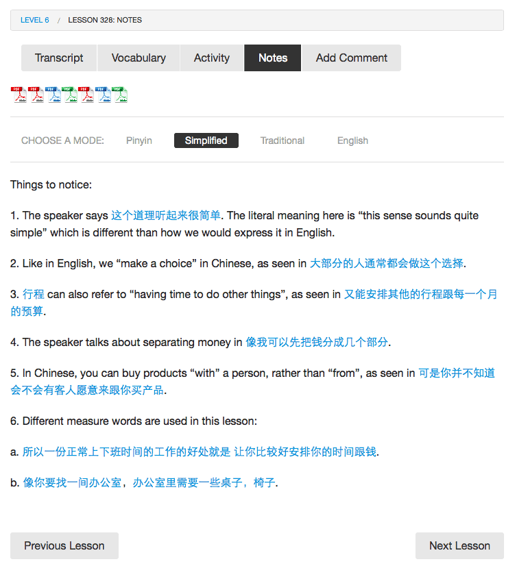 Chinese Learn Online has good notes included with each lesson.